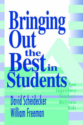 Bringing Out the Best in Students by David D. Scheidecker