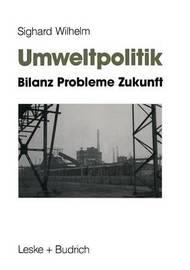 Umweltpolitik by Sighard Wilhelm