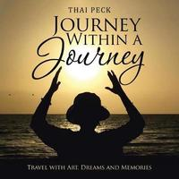 Journey Within a Journey by Thai Peck image