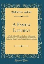 A Family Liturgy by Unknown Author image