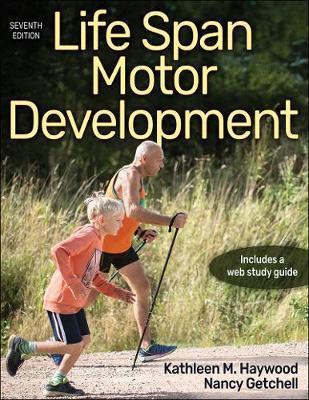 Life Span Motor Development by Kathleen Haywood image
