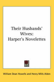 Their Husbands' Wives: Harper's Novelettes image