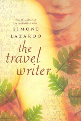 The Travel Writer by Simone Lazaroo image