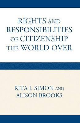 Rights and Responsibilities of Citizenship the World Over by Professor Rita J Simon image