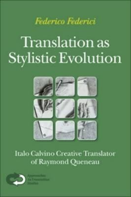 Translation as Stylistic Evolution by Federico Federici