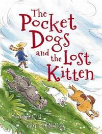 Pocket Dogs and the Lost Kitten by Margaret Wild