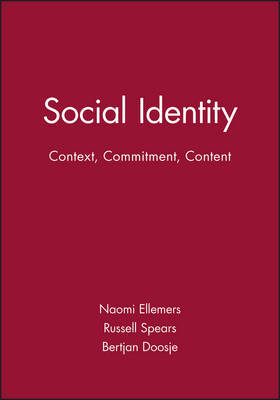 Social Identity: Context, Commitment, Content