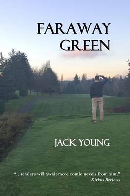 Faraway Green by Jack Young