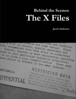 Behind the Scenes: the X Files by Jacob Anderson image