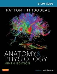 Study Guide for Anatomy & Physiology by Kevin Patton