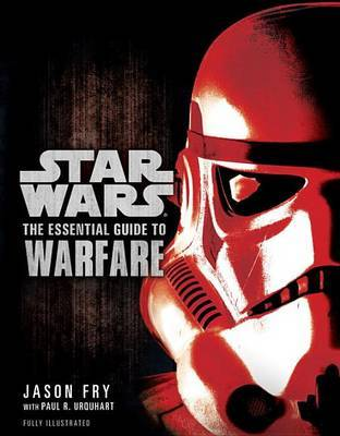 Star Wars: The Essential Guide to Warfare by Jason Fry image