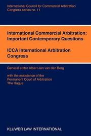 International Commercial Abritation: Important Contemporary Questions by Albert Jan van den Berg