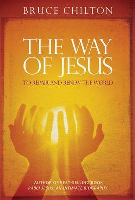 The Way of Jesus by Bruce D. Chilton image