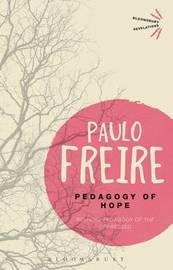 Pedagogy of Hope by Paulo Freire
