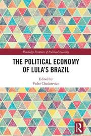 The Political Economy of Lula's Brazil