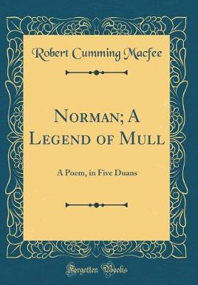 Norman; A Legend of Mull by Robert Cumming Macfee image