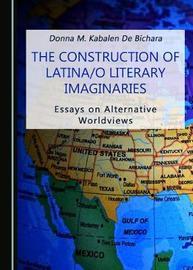 The Construction of Latina/o Literary Imaginaries image