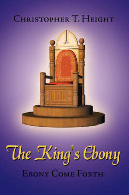 The King's Ebony by Christopher T. Height image