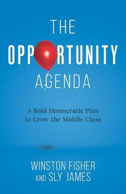 The Opportunity Agenda by Winston Fisher