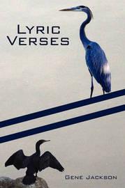 Lyric Verses by Gene Jackson