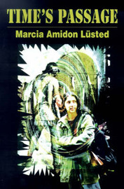 Time's Passage by Marcia Amidon L'Usted