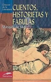 Cuentos, Historietas y Fabulas by Marques de Sade image