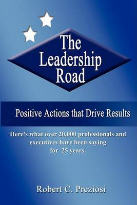 The Leadership Road by Robert C Preziosi image