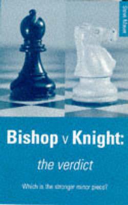 Bishop v. Knight: The Verdict by Steve Mayer