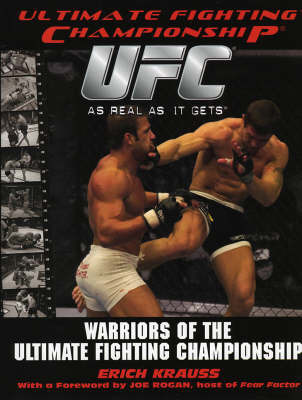 Warriors of the Ultimate Fighting Championship by Erich Krauss