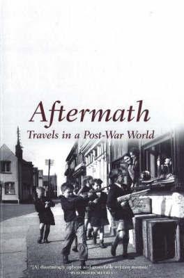 Aftermath by Farley Mowat
