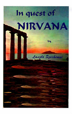 In Quest of Nirvana by Laszlo Szechenyi image