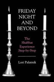 Friday Night and Beyond by Lori Palatnik image