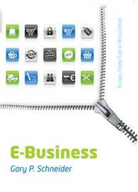 E-Business : EMEA Edition by Gary Schneider