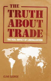 The Truth about Trade by Clive George image