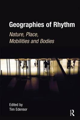 Geographies of Rhythm