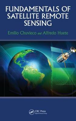Fundamentals of Satellite Remote Sensing by Emilio Chuvieco image