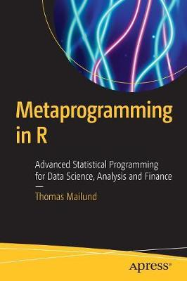 Metaprogramming in R by Thomas Mailund image