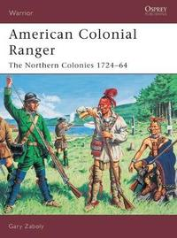 American Colonial Ranger by Gary S Zaboly