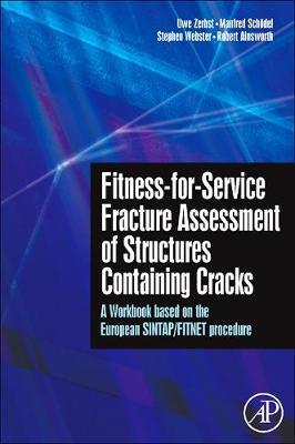 Fitness-for-Service Fracture Assessment of Structures Containing Cracks by K Ravi-Chandar image