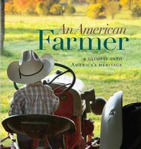 An American Farmer by Sue Ikerd