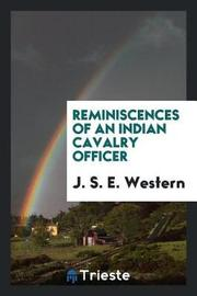 Reminiscences of an Indian Cavalry Officer by J S E Western image