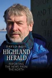 Highland Herald by David Ross