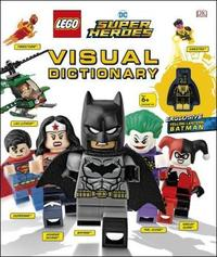 Lego DC Super Heroes Visual Dictionary by Elizabeth Dowsett