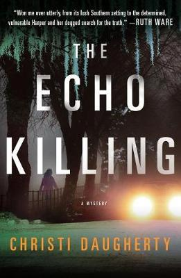 The Echo Killing by Christi Daugherty image