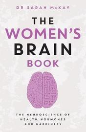 The Women's Brain Book by Dr Sarah McKay