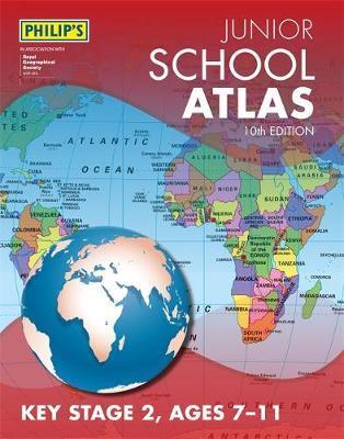 Philip's Junior School Atlas 10th Edition   Philip's Maps