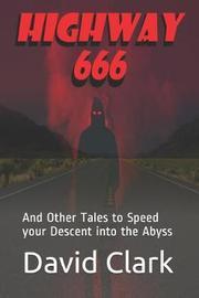 Highway 666 by David Clark