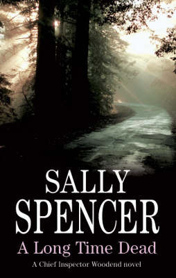 A Long Time Dead by Sally Spencer image