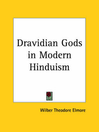 Dravidian Gods in Modern Hinduism (1915) by Wilber Theodore Elmore image
