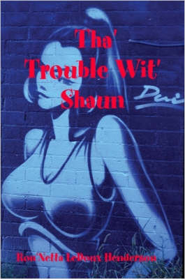 Tha' Trouble Wit' Shaun by Ron'Netta, LeDoux Henderson image